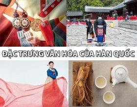 20 đặc trưng văn hóa của Hàn Quốc nhất định phải biết
