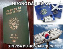 Hướng Dẫn Chuẩn Bị Hồ Sơ Xin Visa Du Học Hàn Quốc